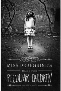 Book cover Miss Peregrine's Home for Peculiar Children